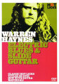 Warren Haynes Electric Blues and Slide Guitar Book and DVD